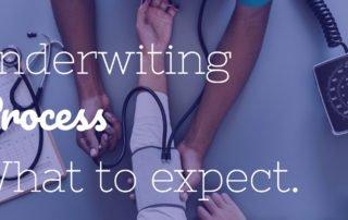 Life Insurance Underwriting Process