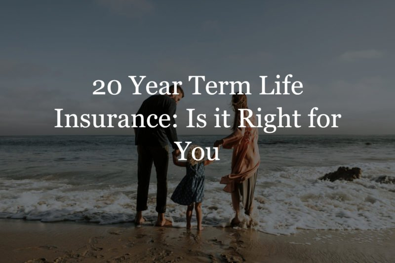 20 year term life insurance policy