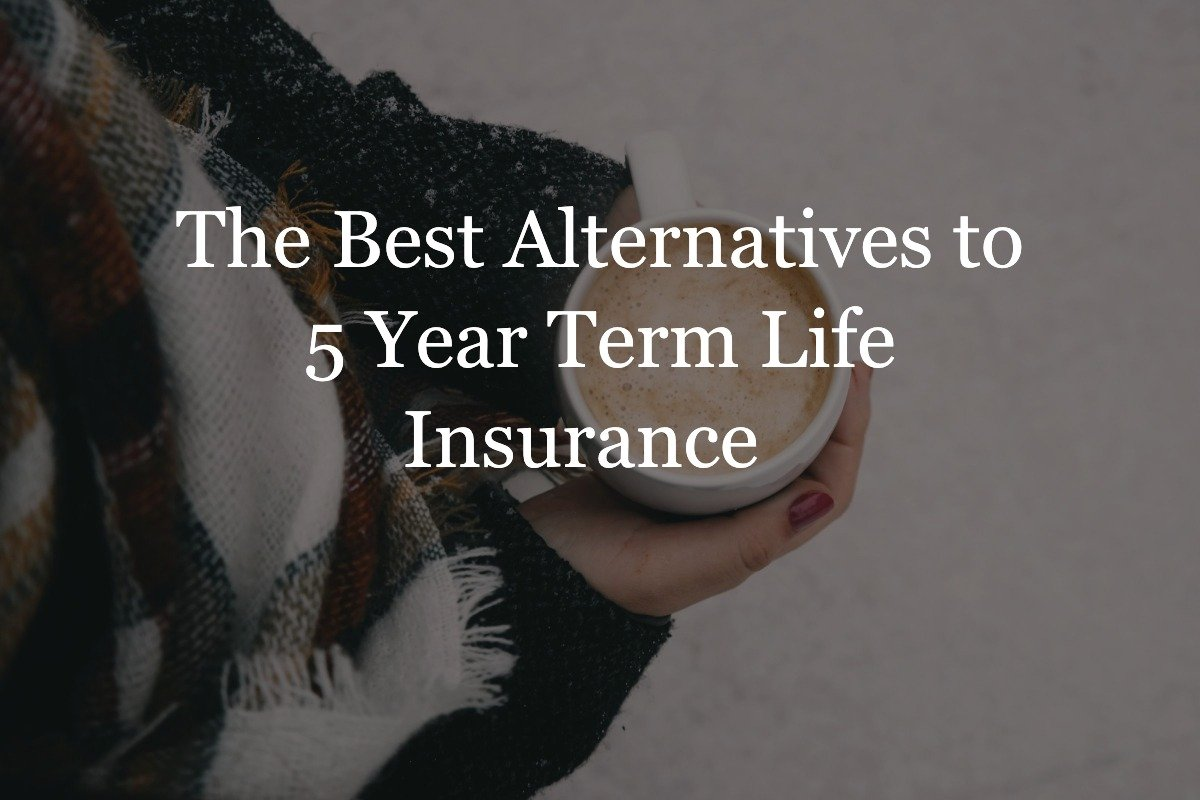 5 year term life insurance short plans