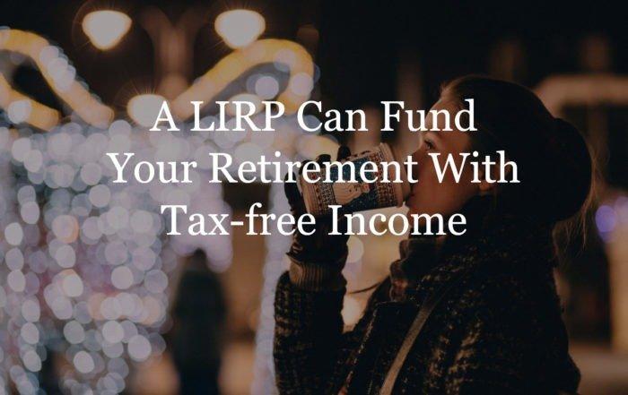 LIRP Life Insurance Retirement Plan
