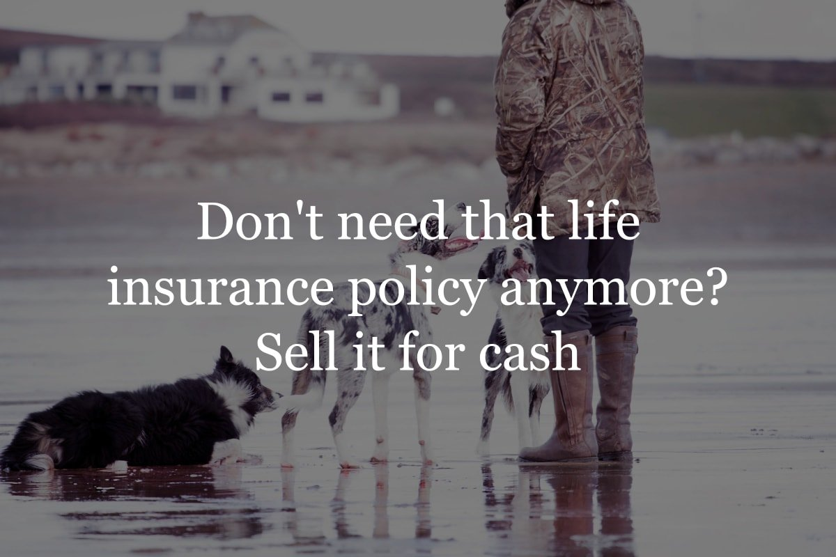 How to sell your life insurance policy for cash