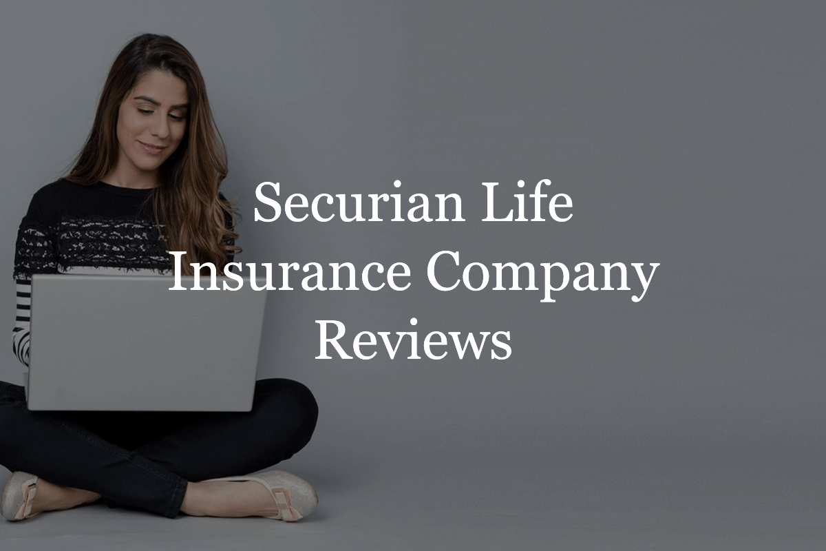 Securian Life Insurance Company Reviews