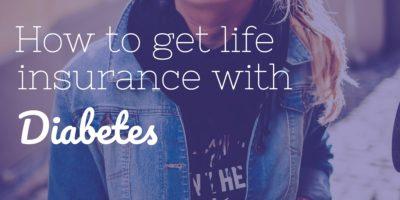 life insurance for diabetics