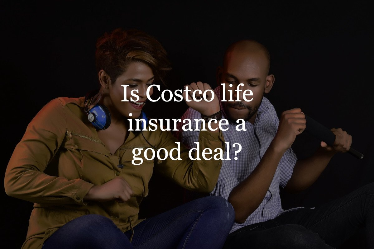 Is Costco life insurance a good deal?