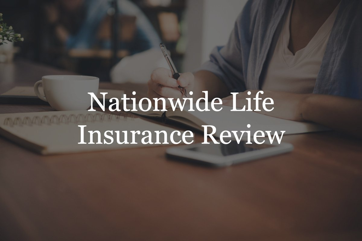 Nationwide Life Insurance review