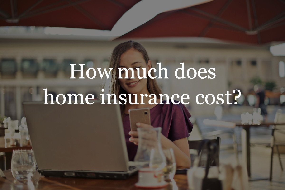 How much does home insurance cost?