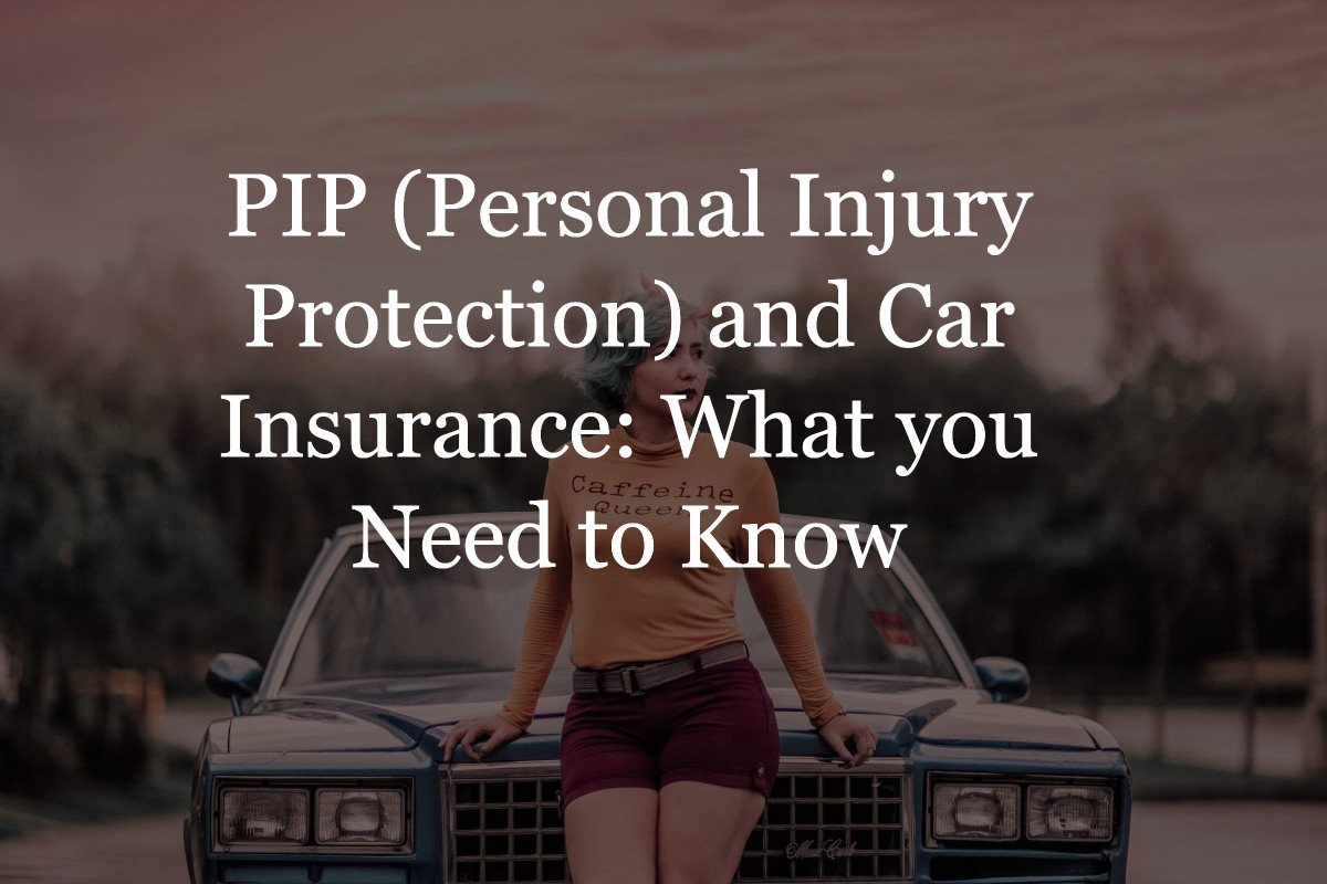 PIP Personal Injury Protection